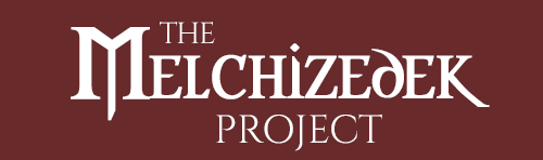 The Melchizedek Project
